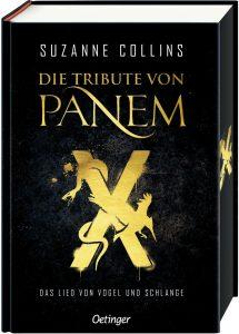 Die Tribute von Panem X Das Lied von Vogel und Schlange (Suzanne Collins)