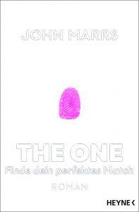 The One – Finde dein perfektes Match (John Marrs)